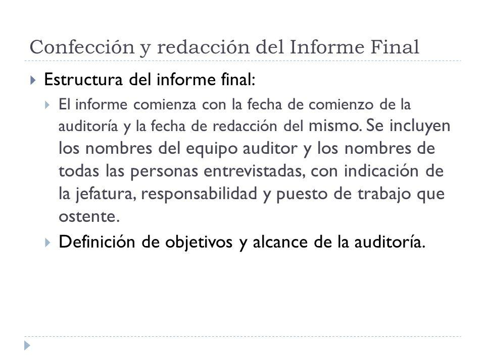 Confección y redacción del Informe Final