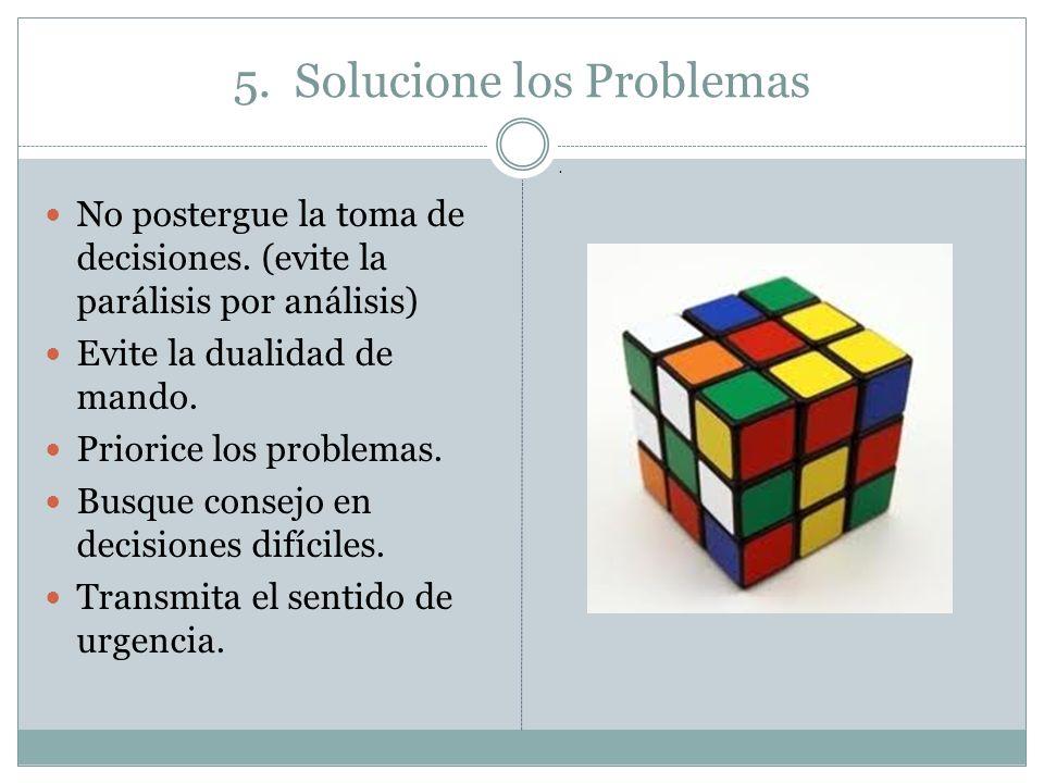 5. Solucione los Problemas
