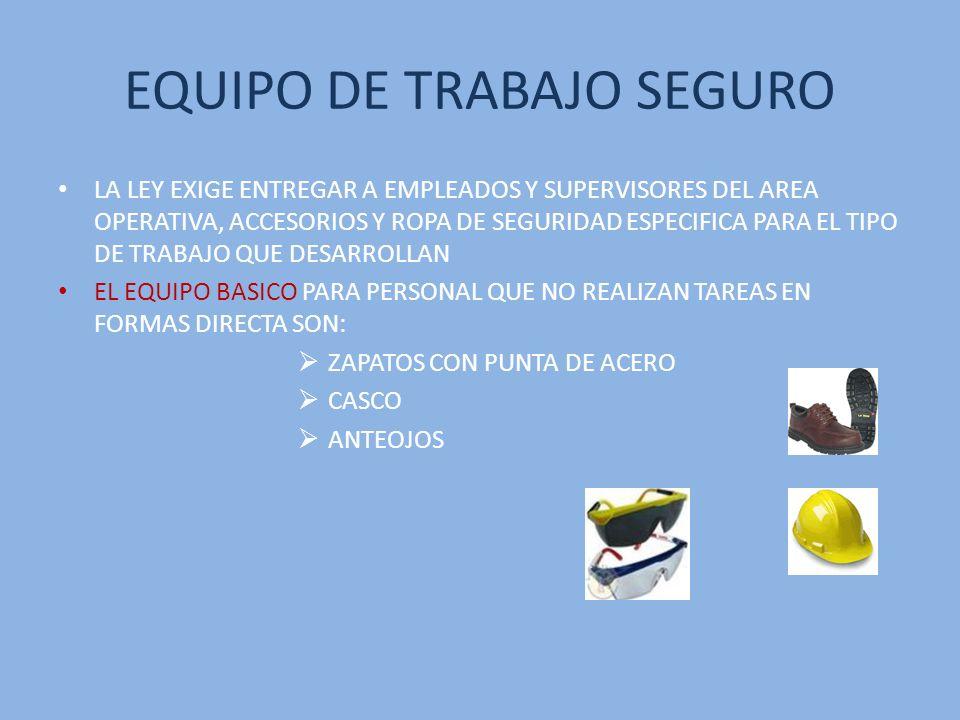EQUIPO DE TRABAJO SEGURO