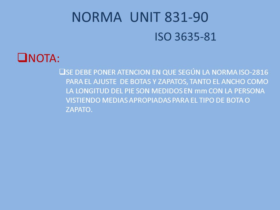 NORMA UNIT 831-90 ISO 3635-81 NOTA: