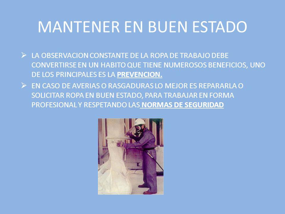 MANTENER EN BUEN ESTADO
