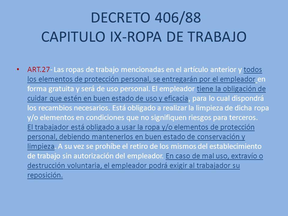 DECRETO 406/88 CAPITULO IX-ROPA DE TRABAJO