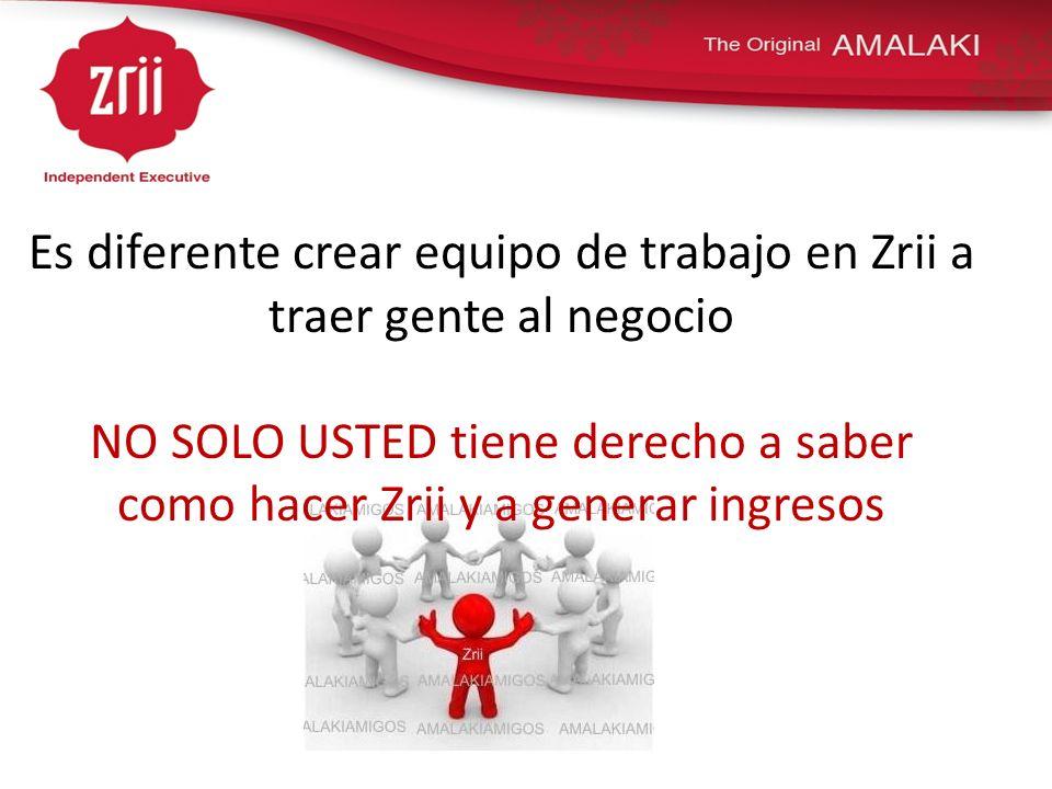 Es diferente crear equipo de trabajo en Zrii a traer gente al negocio