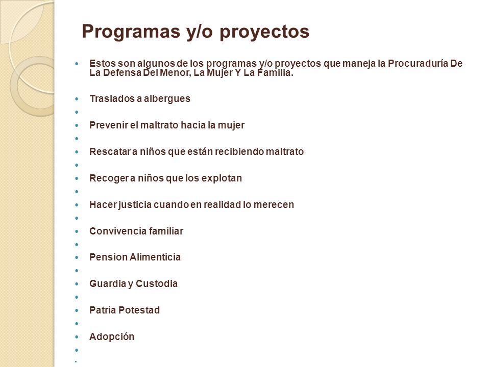 Programas y/o proyectos