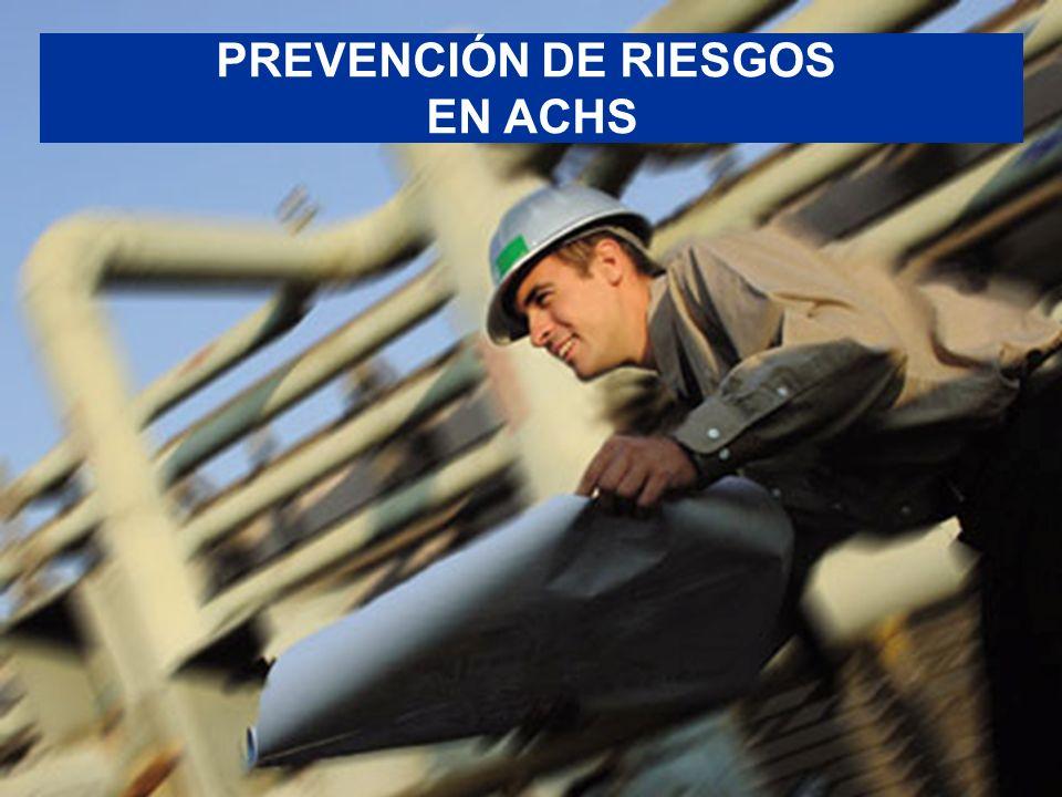 PREVENCIÓN DE RIESGOS EN ACHS