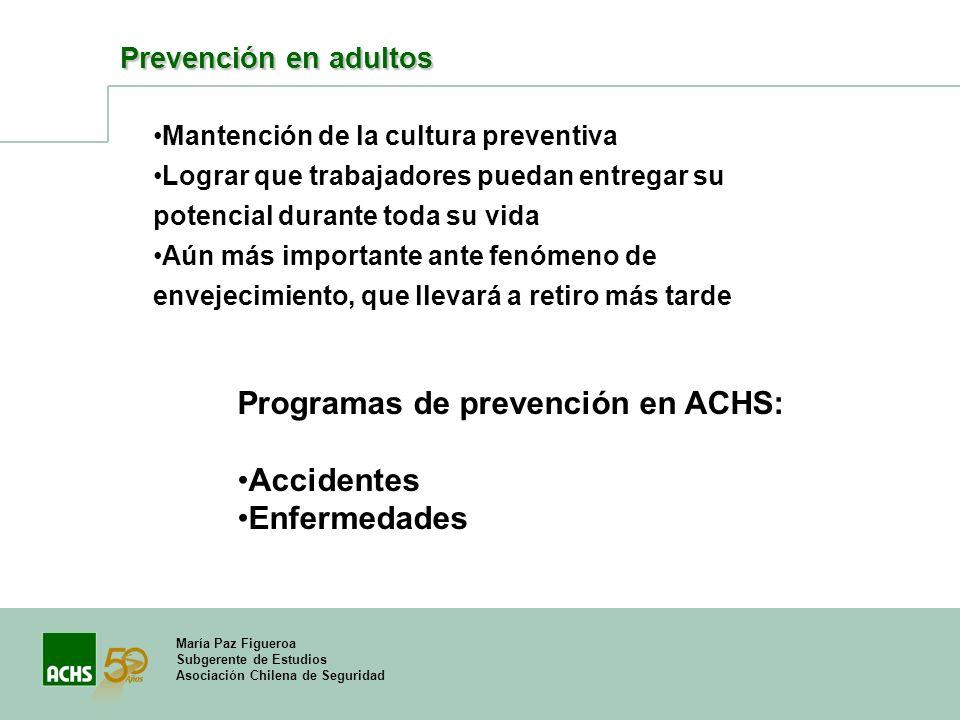 Programas de prevención en ACHS: Accidentes Enfermedades