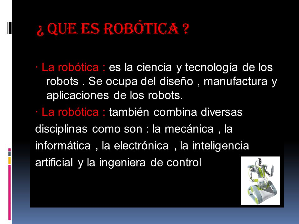 ¿ Que es robótica