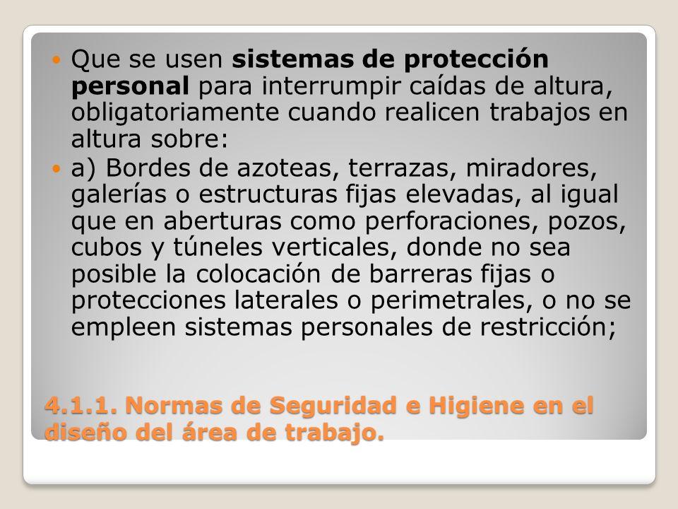 4.1.1. Normas de Seguridad e Higiene en el diseño del área de trabajo.
