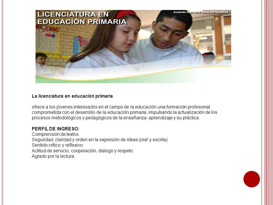 La licenciatura en educación primaria