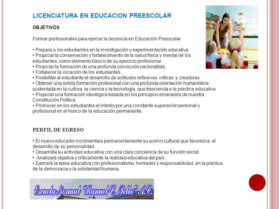LICENCIATURA EN EDUCACION PREESCOLAR