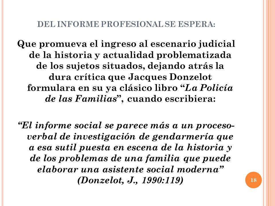 DEL INFORME PROFESIONAL SE ESPERA: