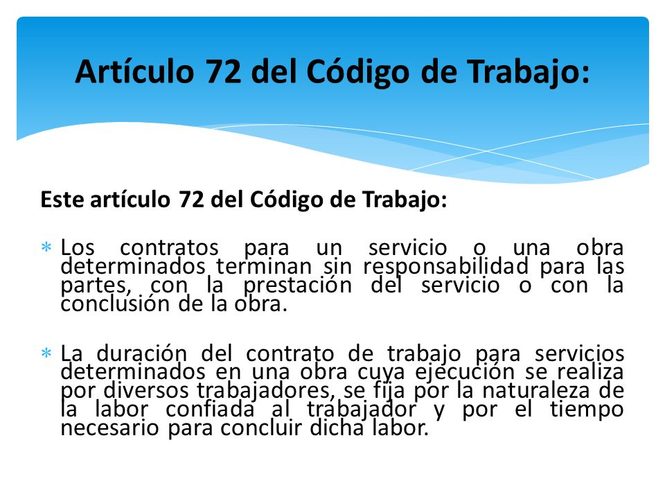 Artículo 72 del Código de Trabajo: