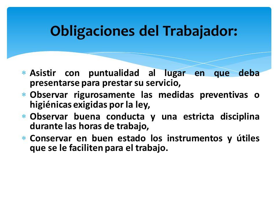 Obligaciones del Trabajador: