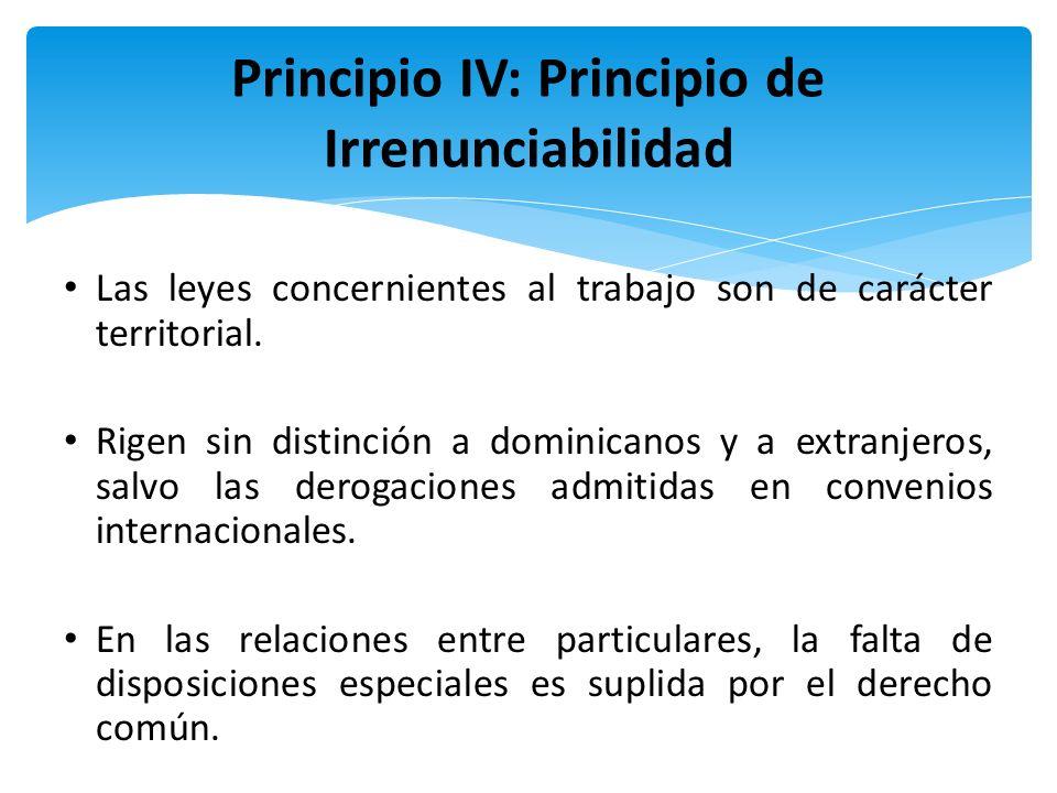 Principio IV: Principio de Irrenunciabilidad