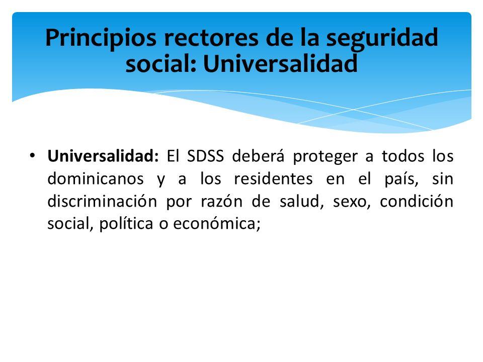 Principios rectores de la seguridad social: Universalidad