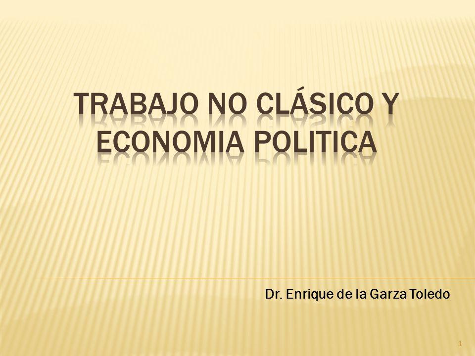 Trabajo no clásico Y ECONOMIA POLITICA