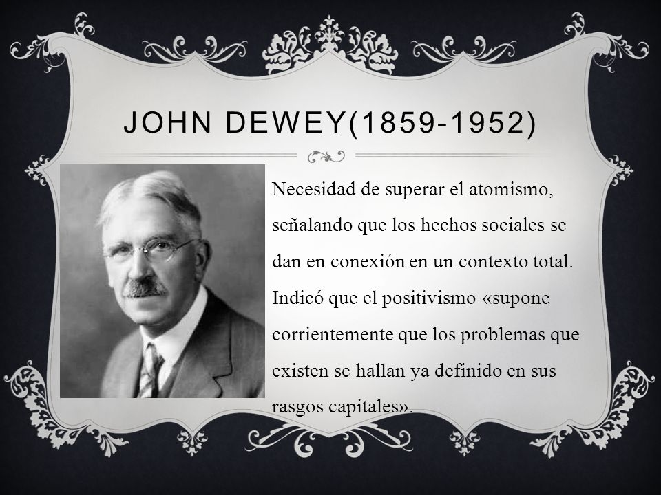 John Dewey(1859-1952)