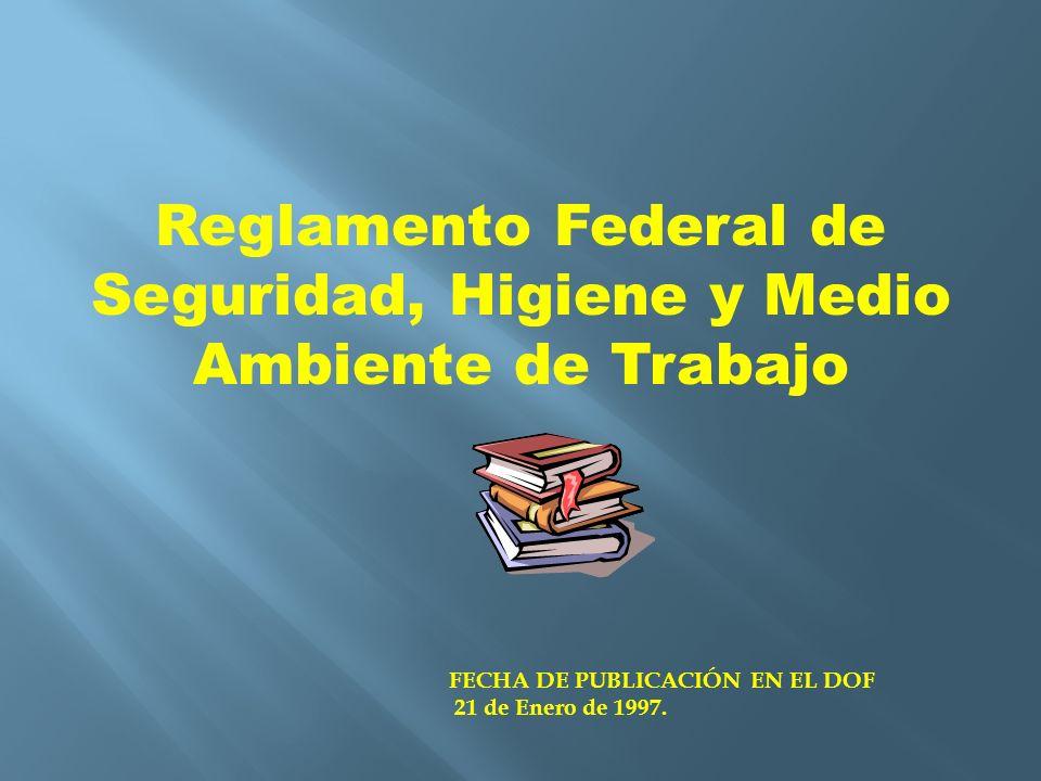 Reglamento Federal de Seguridad, Higiene y Medio Ambiente de Trabajo