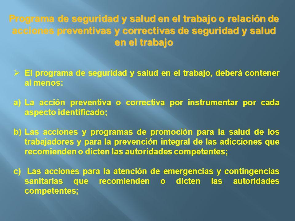 Programa de seguridad y salud en el trabajo o relación de acciones preventivas y correctivas de seguridad y salud en el trabajo