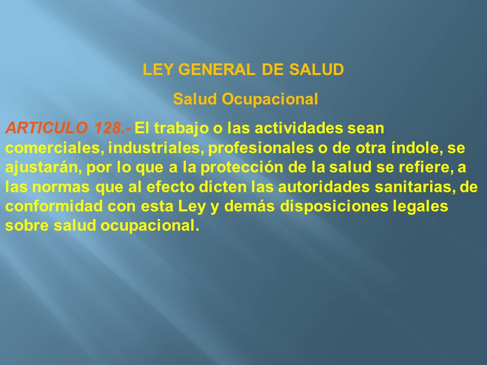 LEY GENERAL DE SALUD Salud Ocupacional.
