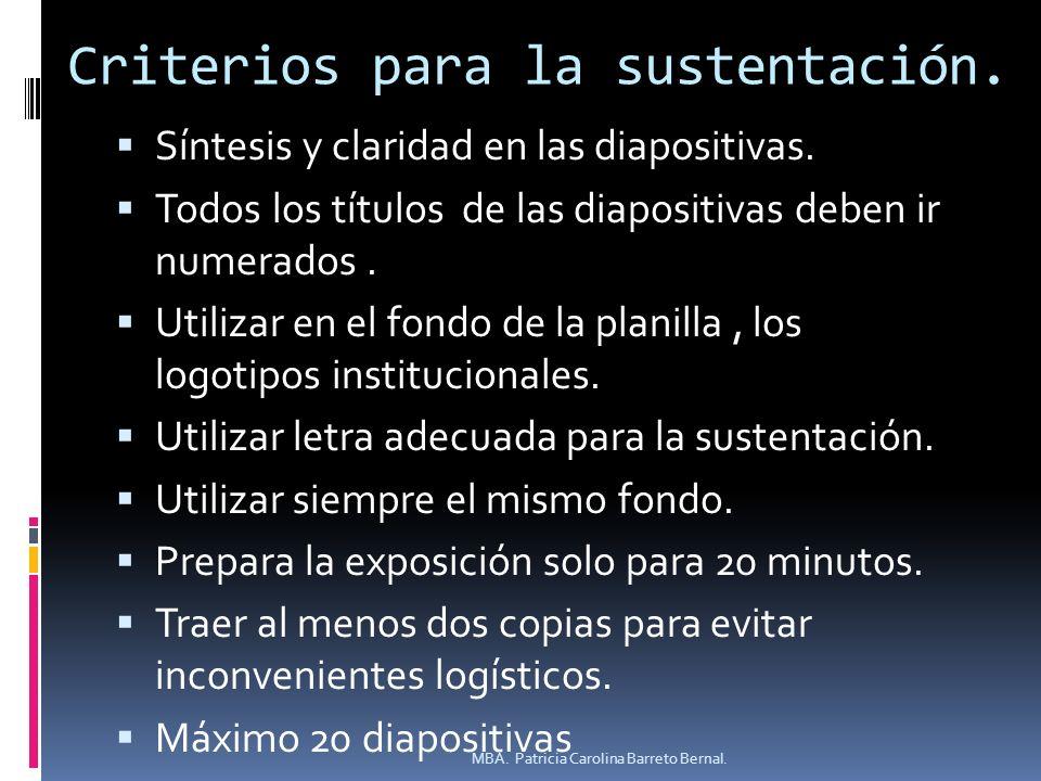 Criterios para la sustentación.