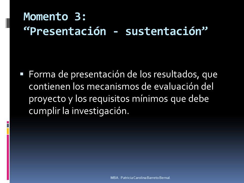 Momento 3: Presentación - sustentación