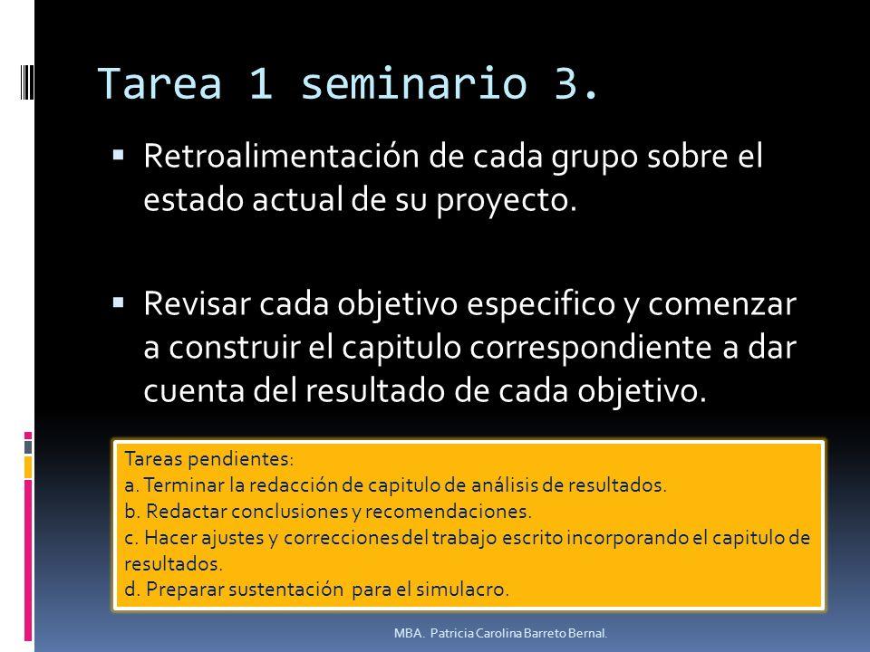 Tarea 1 seminario 3. Retroalimentación de cada grupo sobre el estado actual de su proyecto.