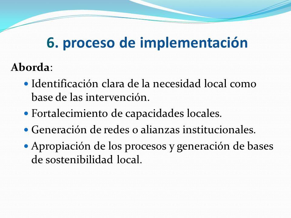 6. proceso de implementación