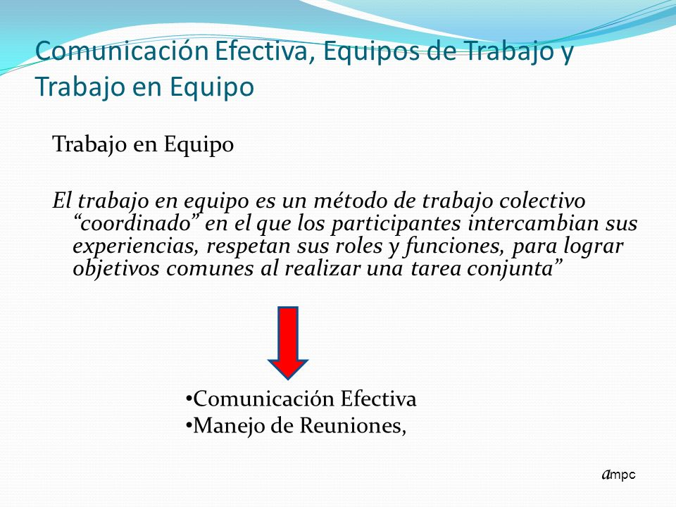 Comunicaci n efectiva equipos de trabajo y trabajo en for Que hay en una oficina de trabajo