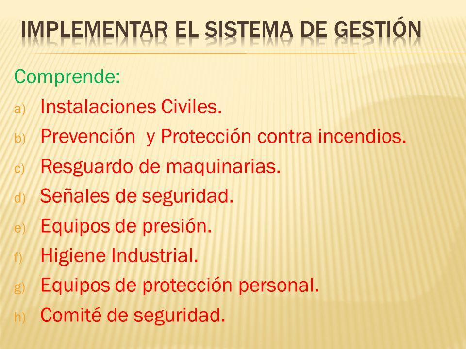 IMPLEMENTAR EL SISTEMA DE GESTIÓN