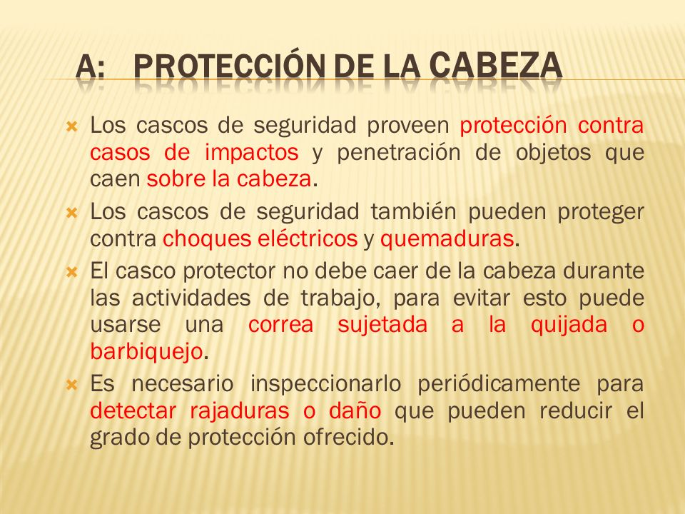 A: PROTECCIÓN DE LA CABEZA
