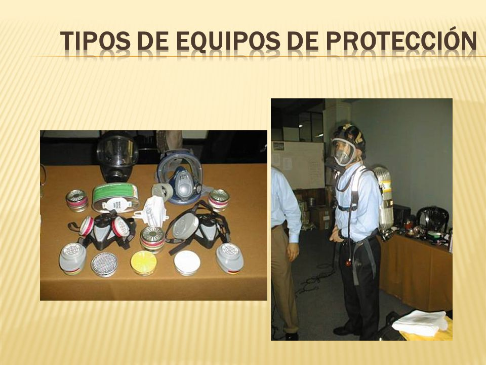 TIPOS DE EQUIPOS DE PROTECCIÓN