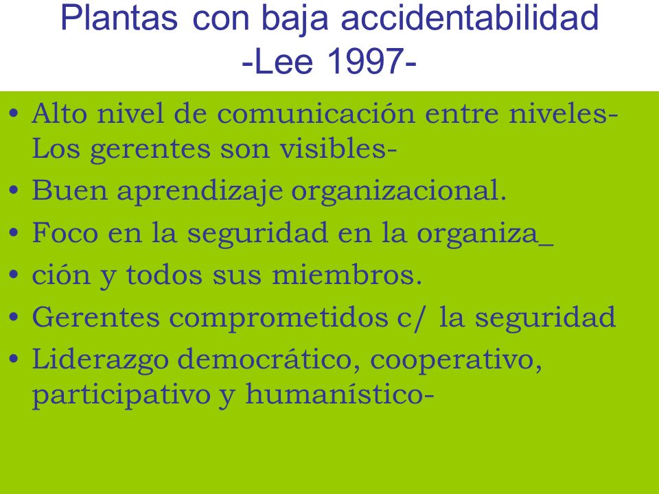 Plantas con baja accidentabilidad -Lee 1997-