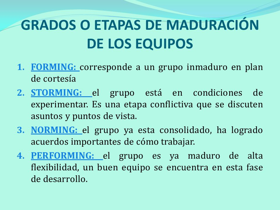 GRADOS O ETAPAS DE MADURACIÓN DE LOS EQUIPOS