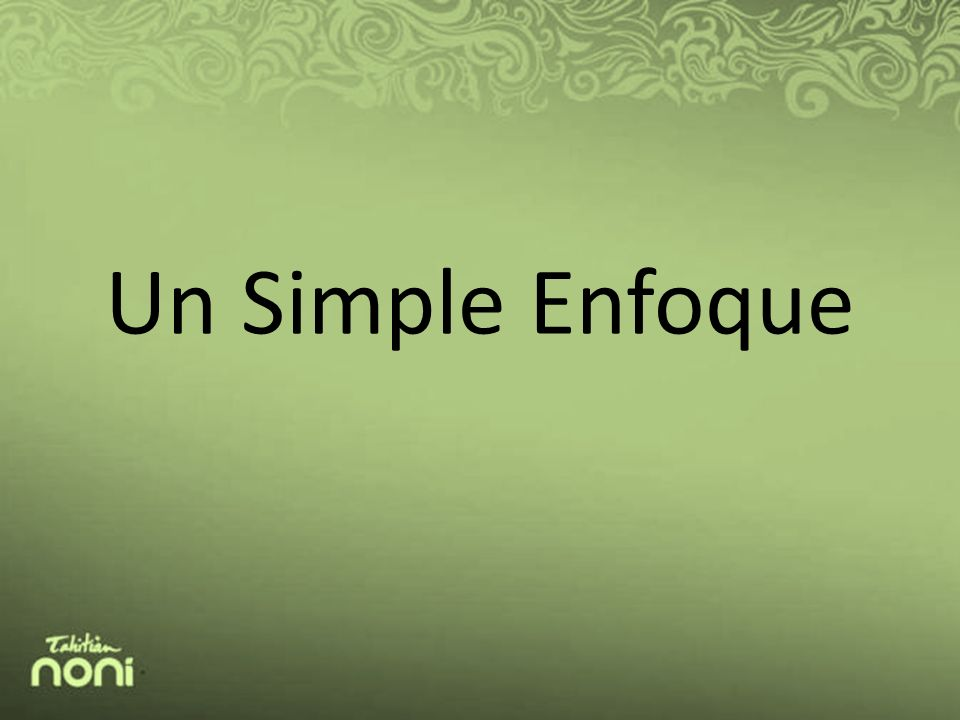 Un Simple Enfoque