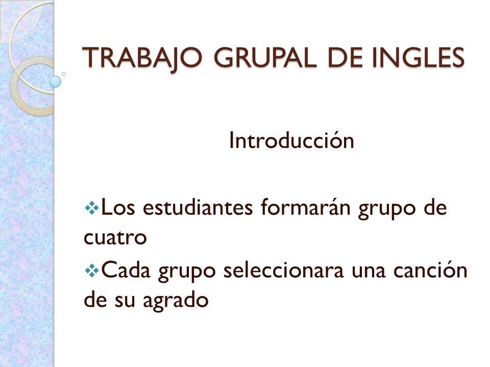 TRABAJO GRUPAL DE INGLES
