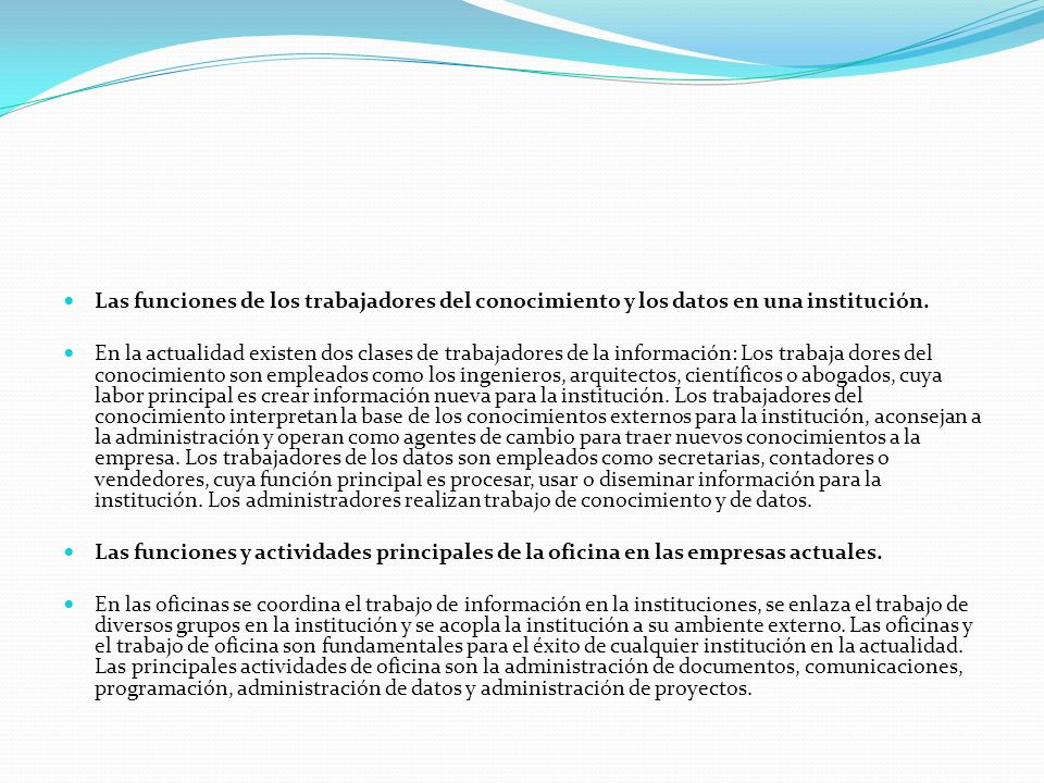 Las funciones de los trabajadores del conocimiento y los datos en una institución.