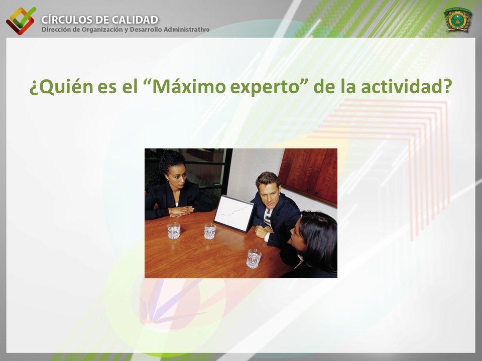 ¿Quién es el Máximo experto de la actividad