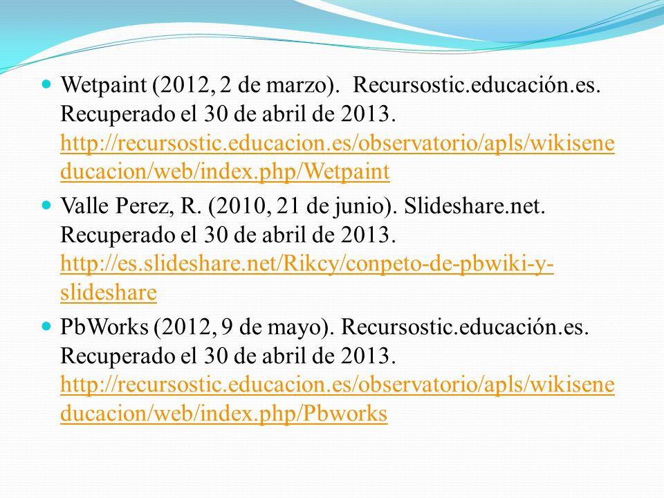 Wetpaint (2012, 2 de marzo). Recursostic. educación. es