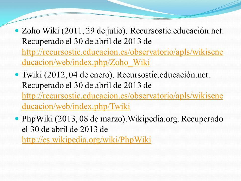 Zoho Wiki (2011, 29 de julio). Recursostic. educación. net