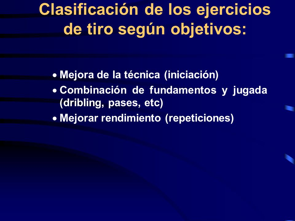 Clasificación de los ejercicios de tiro según objetivos: