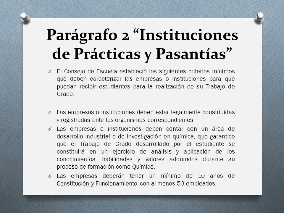 Parágrafo 2 Instituciones de Prácticas y Pasantías