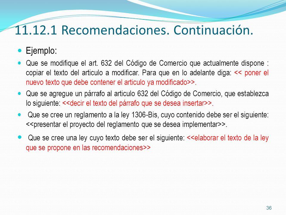 11.12.1 Recomendaciones. Continuación.