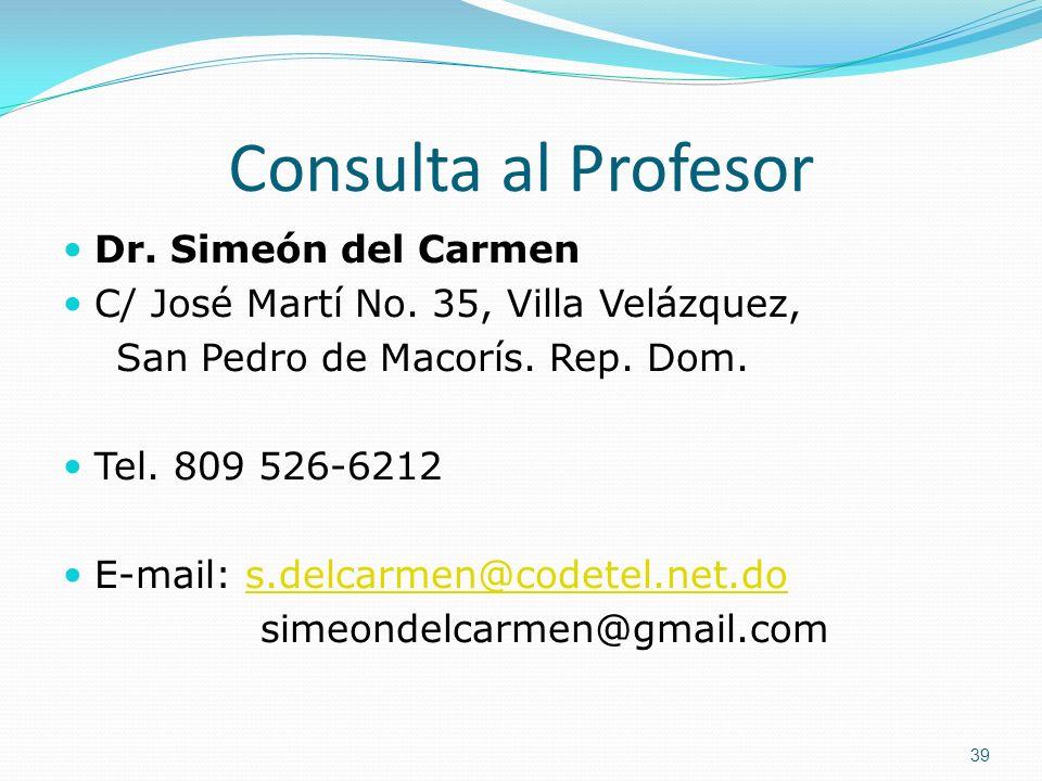 Consulta al Profesor Dr. Simeón del Carmen