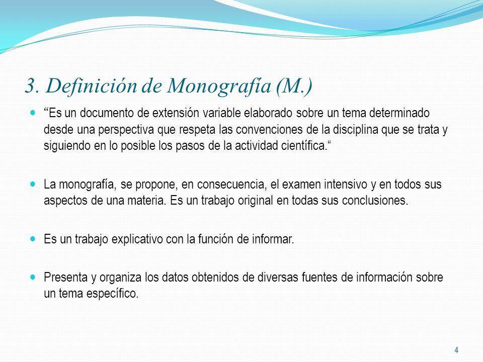 3. Definición de Monografía (M.)