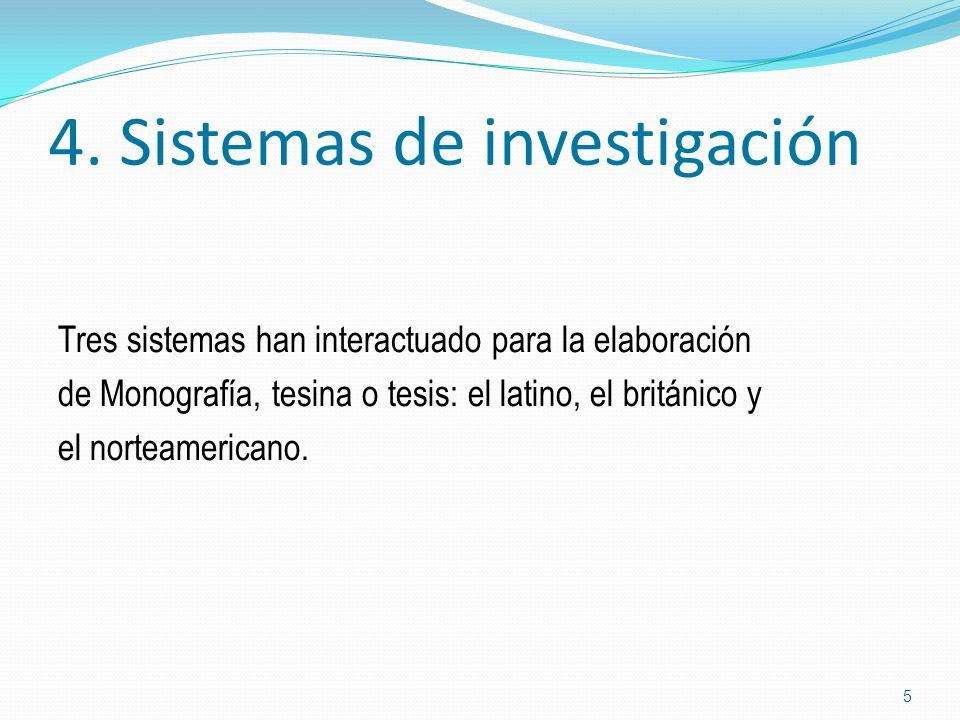 4. Sistemas de investigación