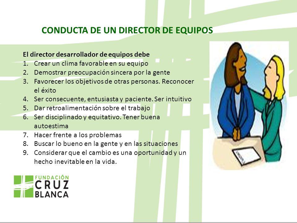 CONDUCTA DE UN DIRECTOR DE EQUIPOS
