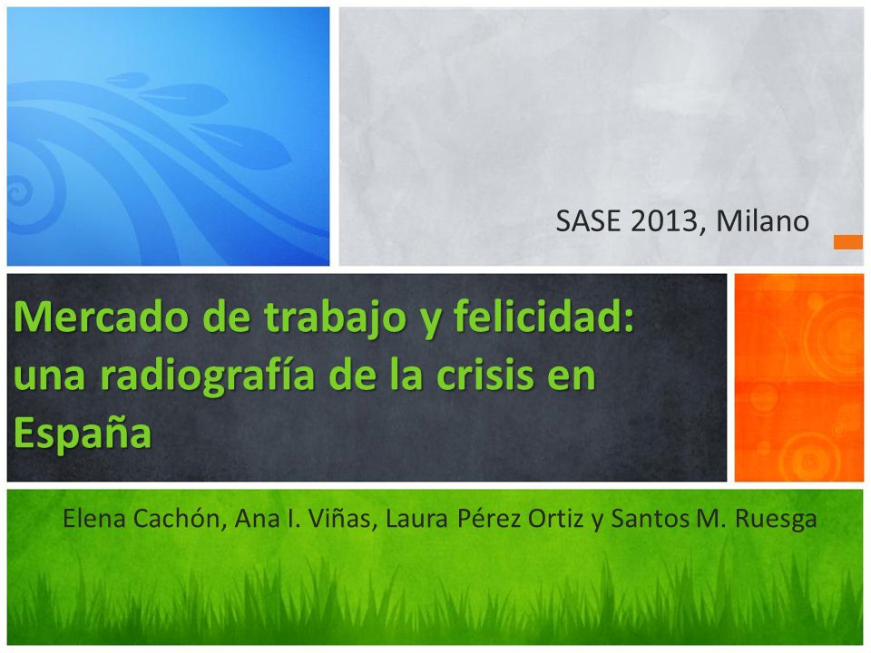 Mercado de trabajo y felicidad: una radiografía de la crisis en España