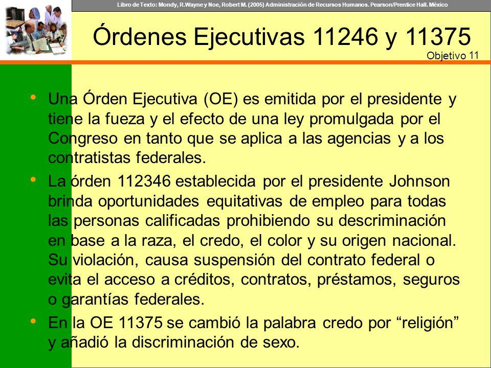 Órdenes Ejecutivas 11246 y 11375 Objetivo. 11.