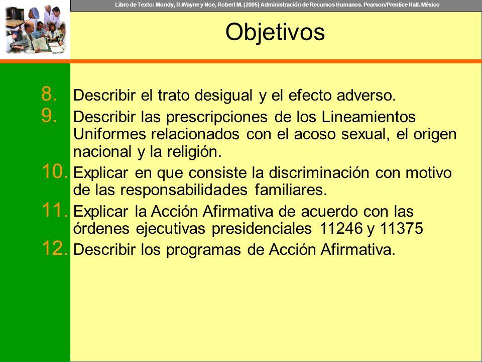 Objetivos Describir el trato desigual y el efecto adverso.